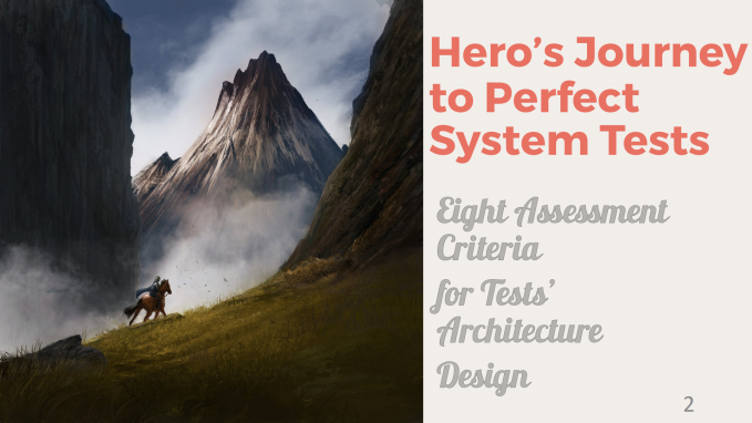 Hero's Journey to Perfect System Tests - Eight Assessment Criteria for Tests' Architecture Design